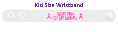 i wear pink for my mommy breast cancer awareness cure hope support awareness ribbons