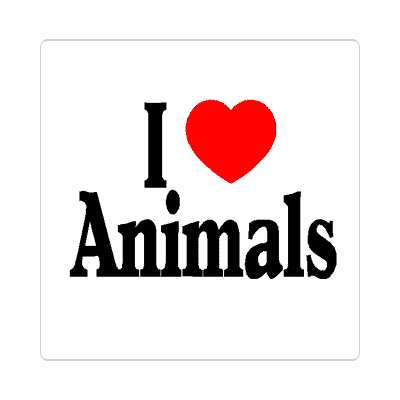 i love animals sticker cute furry creatures species cuddley heart dogs cats birds pets reptiles nature forest woods wilderness camping bears deer