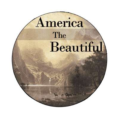America The Beautiful magnet