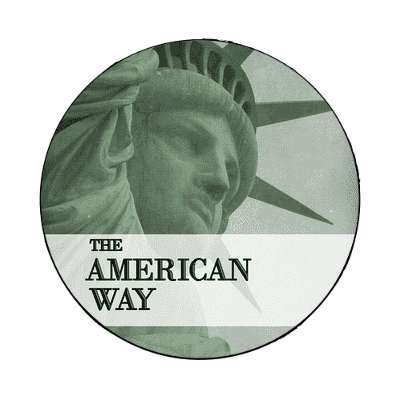 The American Way magnet usa freedom statue of liberty