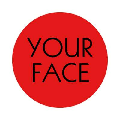 your face two words sticker