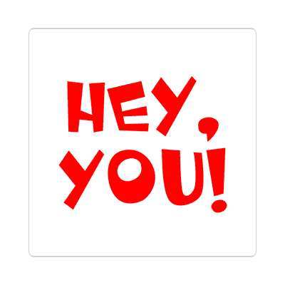 hey you two words sticker