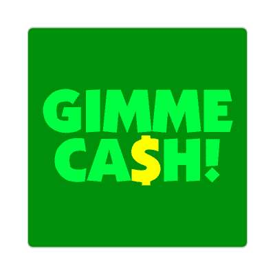 gimme cash two words sticker