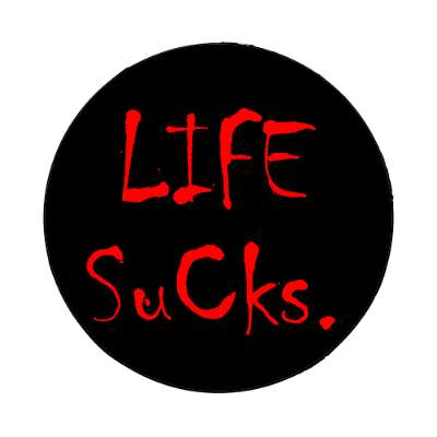 life sucks two words magnet