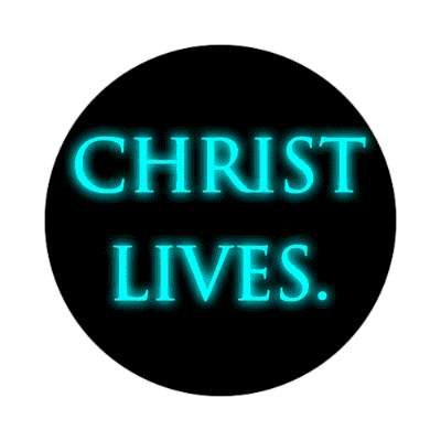 Christ Lives sticker Christianity jesus pictures christ lord god religion religious bible biblical jesus church baptism god thanks catholic lutheran non denominational orthodox fundamental evangelical evangelism pentecostal born again