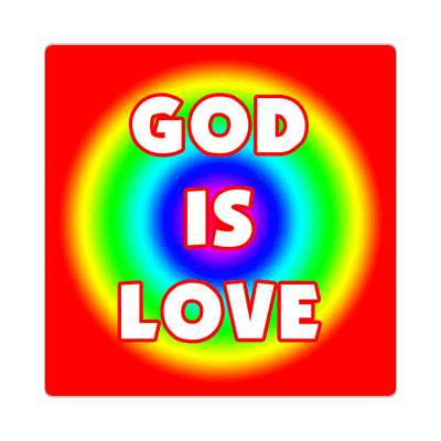 God is love sticker Christianity jesus pictures christ lord god religion religious bible biblical jesus church baptism god thanks catholic lutheran non denominational orthodox fundamental evangelical evangelism pentecostal born again