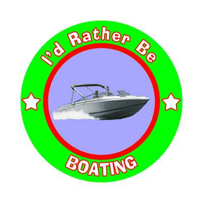 id rather be boating sticker sports games goods ball baseball football soccer hockey fishing bowling dodgeball kickball tennis lacrosse rollerderby biking outdoors outdoorsy adventure