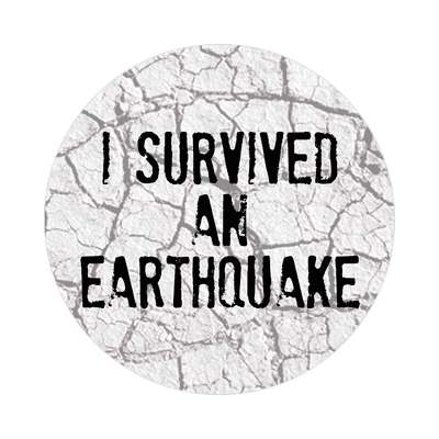 i survived an earthquake sticker end of the world pop trend quake disaster