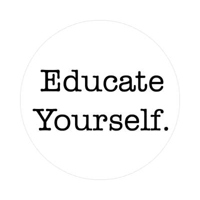 educate yourself education school sticker elementary kindergarten books teacher student homework math english science art apple library librarian