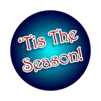 tis the season sticker christmas snow santa rudolph raindeer gifts xmas holiday winter jesus christ ornaments cheer