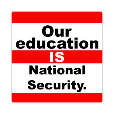 our education is national security education school sticker elementary kindergarten books teacher student homework math english science art apple library librarian