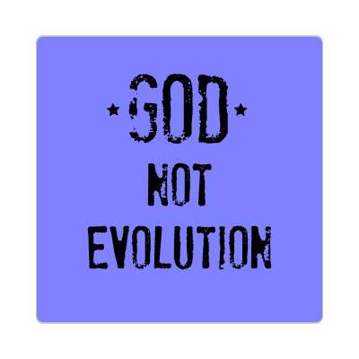 god not evolution sticker Christianity jesus pictures christ lord god religion religious bible biblical jesus church baptism god thanks catholic lutheran non denominational orthodox fundamental evangelical evangelism pentecostal born again
