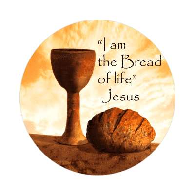 i am the bread of life jesus sticker Christianity jesus pictures christ lord god religion religious bible biblical jesus church baptism god thanks catholic lutheran non denominational orthodox fundamental evangelical evangelism pentecostal born again