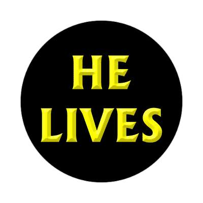 he lives sticker Christianity jesus pictures christ lord god religion religious bible biblical jesus church baptism god thanks catholic lutheran non denominational orthodox fundamental evangelical evangelism pentecostal born again