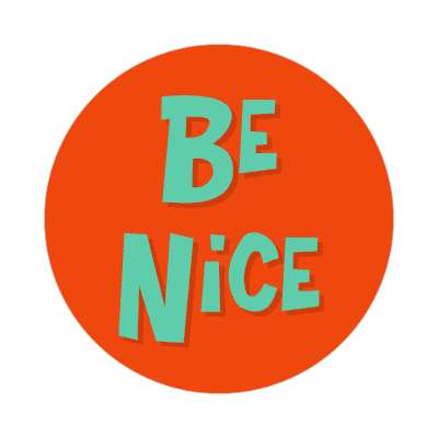 be nice two words sticker