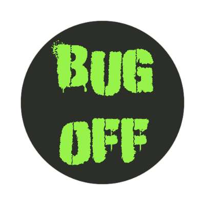 bug off two words sticker