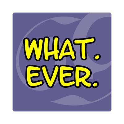 what ever two words sticker