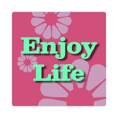 enjoy life two words sticker
