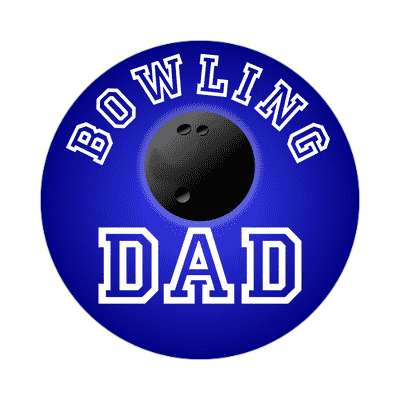 bowling dad sticker sports baseball softball fun recreational activities
