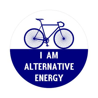 i am alternative energy cycling bicyclist sticker sports fun recreational activities
