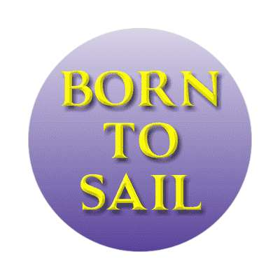 born to sail sailboat im on a boat sticker sports boating water recreation