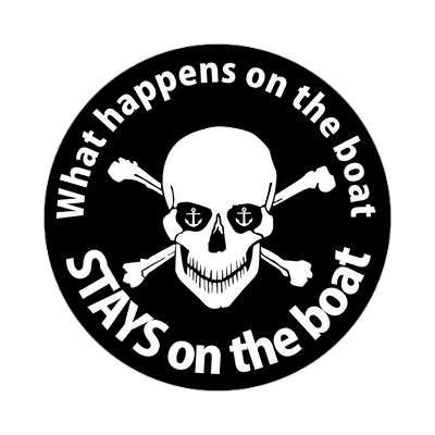 what happens on the boat stays on the boat sailboat im on a boat sticker sports boating water recreation