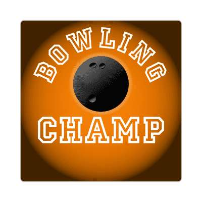 bowling champ sticker sports baseball softball fun recreational activities