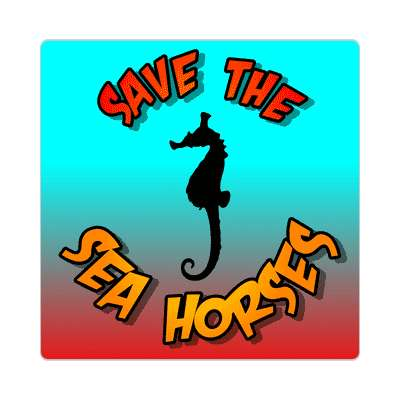 save the sea horses sticker animal rights activism fur peta meat vegetarian