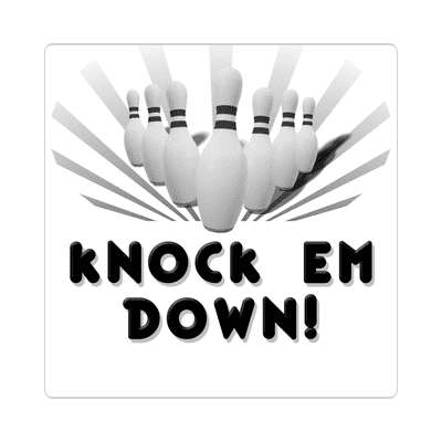 knock em down bowling pins team sticker sports recreation funny sayings