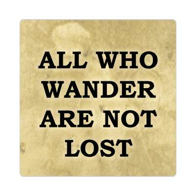 all who wander are not lost hiking outdoors climbing hike sticker sports exploration fun funny sayings