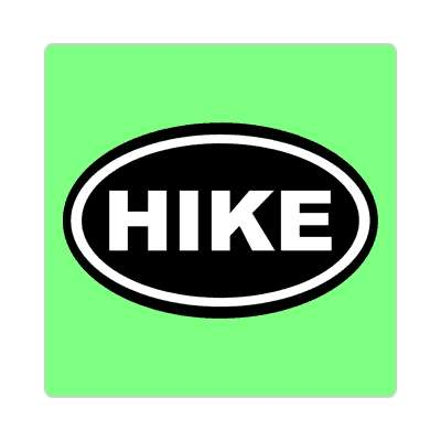hike hiking outdoors climbing hike sticker sports exploration fun funny sayings camping