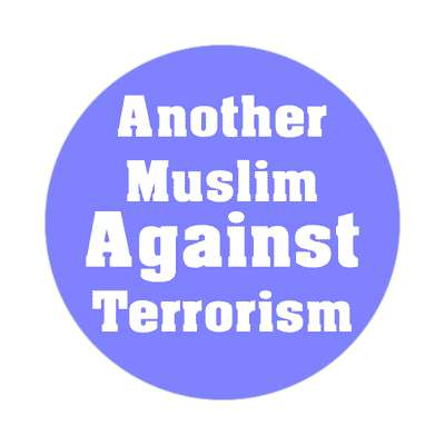 another muslim against terrorism sticker muslim crescent symbol islam middle east religion allah peace