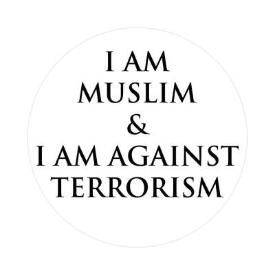 i am muslim and i am against terrorism sticker muslim crescent symbol islam middle east religion allah peace
