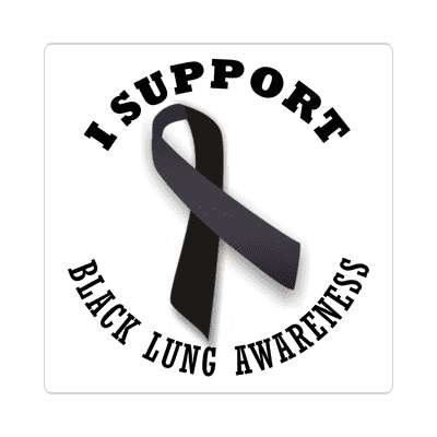 i support black lung awareness sticker ribbons cancer disease ribbon