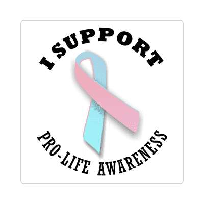 i support pro life awareness sticker ribbons cancer disease ribbon