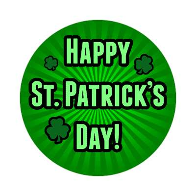 happy st patricks day sticker holidays shamrock green beer leprechauns ireland irish funny sayings blarney