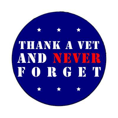 thank a vet and never forget holiday veterans day magnet united states marine corps marines military army navy airforce veteran vet scout soldier gun war fight battle plane boat ship usa america american pride blue