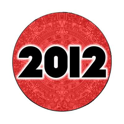 twenty twelve mayan calendar end of the world 2012 magnet doomsday rapture end of the world christian christianity judgement day apocalypse jesus christ return heaven last days