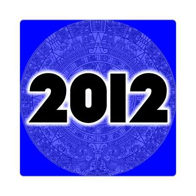 twenty twelve mayan calendar end of the world 2012 sticker doomsday rapture end of the world christian christianity judgement day apocalypse jesus christ return heaven last days