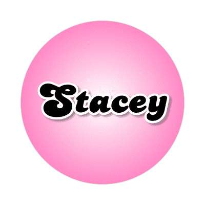 stacey common names female custom name sticker