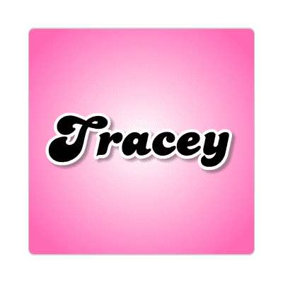 tracey common names female custom name sticker