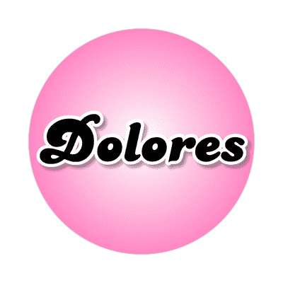 dolores common names female custom name sticker