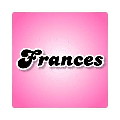 frances common names female custom name sticker