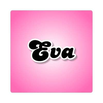 eva common names female custom name sticker