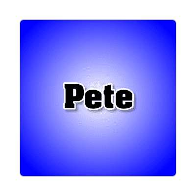 pete common names male custom name sticker