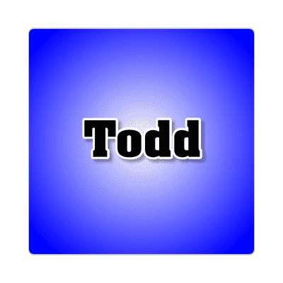 todd common names male custom name sticker