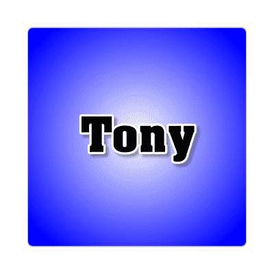 tony common names male custom name sticker