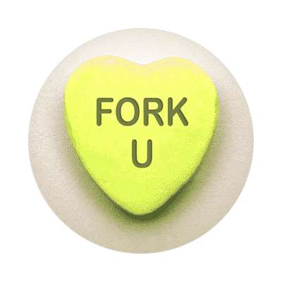 fork u valentines day love candy heart sticker funny sayings hilarious