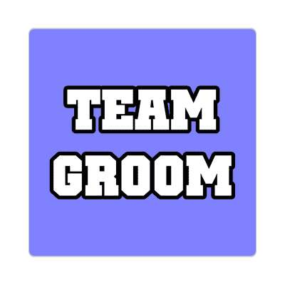 team groom wedding sticker marriage button pin love custom wedding bridal