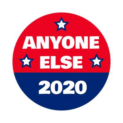 anyone else 2020 sticker modern political politics